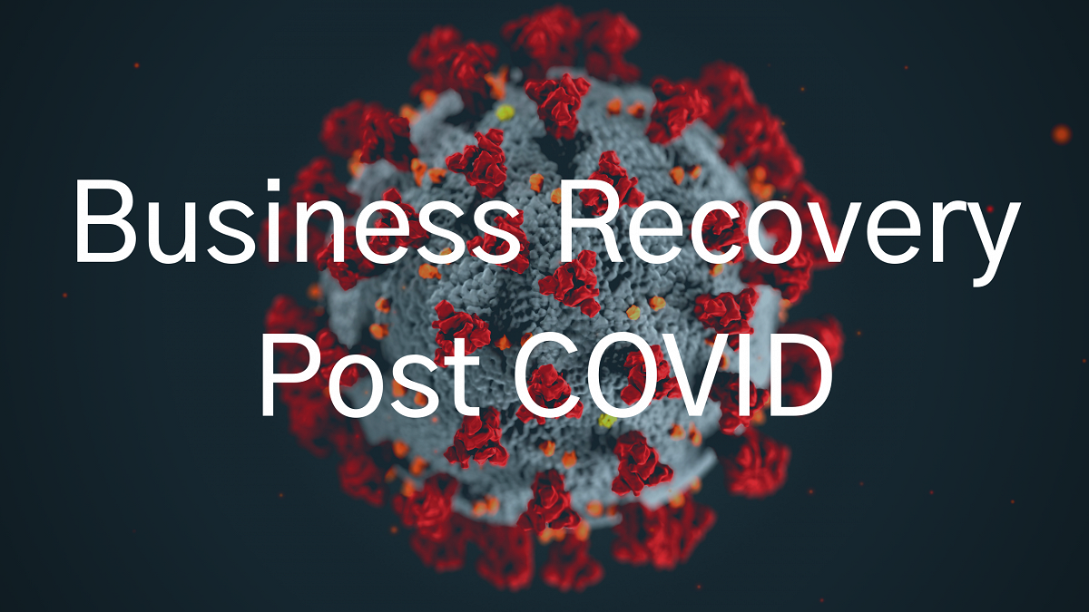 Business Recovery Post COVID