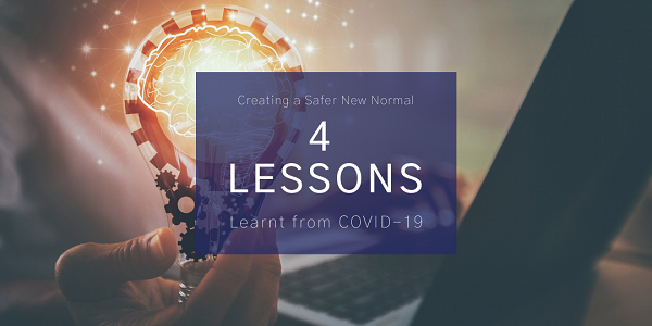 Lessons Learnt from COVID