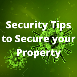 Coronavirus: Security Tips to Secure your Property