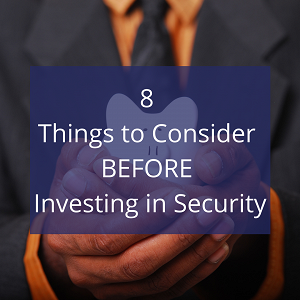 8 Things to Consider BEFORE Investing in Security